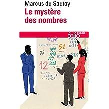 Le mystère des nombres: Odyssée mathématique à travers notre quotidien