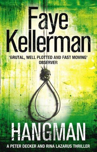 Hangman (Peter Decker and Rina Lazarus Crime Thrillers) by Faye Kellerman (2010-08-19)