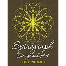Spirograph Design and Art Coloring Book