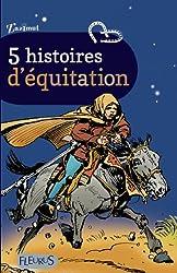 5 histoires d'équitation