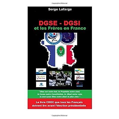 DGSE - DGSi: et les Frères en France