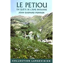Le Petiou : En quête de l'âme paysanne Tome 1