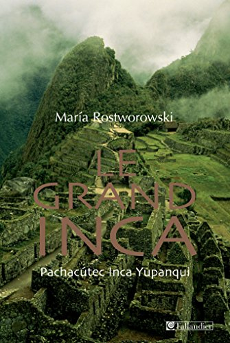 Le grand inca (MODERNE) par Maria Rostworowski