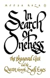 In Search of Oneness - The Bhagavd Gita and the Quran Through Sufi Eyes