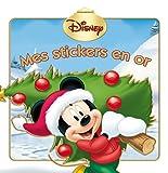 Telecharger Livres Mickey Mes stickers en or (PDF,EPUB,MOBI) gratuits en Francaise
