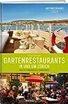 Gartenrestaurants in und um Zürich: Ü...