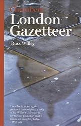 Chambers London Gazetteer by Russ Willey (2007-10-26)