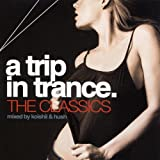 A Trip in Trance: the Classics