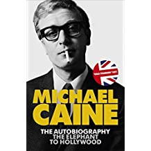 The Elephant to Hollywood by Michael Caine (2011-05-26)