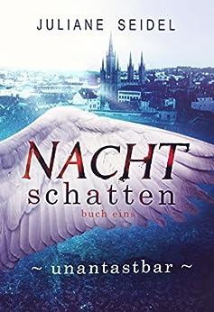 Nachtschatten: Unantastbar (German Edition) by [Seidel, Juliane]