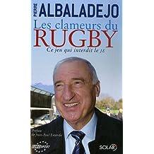 Les clameurs du rugby : Ce jeu qui interdit le JE