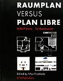 Raumplan Versus Plan Libre - Adolf Loos / Le Corbusier