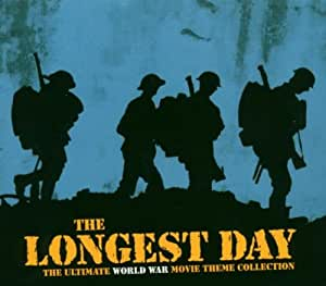 Longest Day, The - Ultimate World War Movie Theme Collection