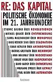 RE: Das Kapital: Politische Ökonomie im 21. Jahrhundert - Mathias Greffrath