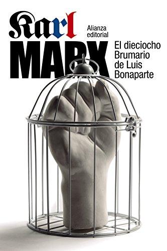 El dieciocho Brumario de Luis Bonaparte (El Libro De Bolsillo - Ciencias Sociales)