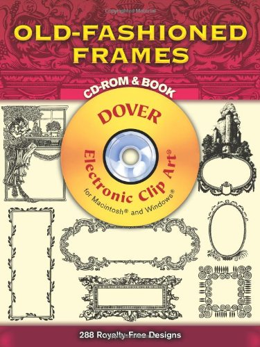 Old Fashioned Frames (Dover Electronic Clip Art)