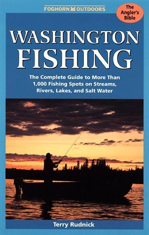 Washington Fishing (Foghorn Outdoors: Washington Fishing) 2nd edition by Rudnick, Terry (1998) Paperback