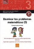 Dominar problemas matemáticos 3º E.P.