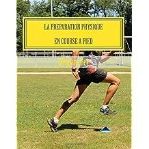 La preparation physique en course a pied