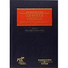 Los riesgos laborales - Doctrina y jurisprudencia civil (Estudios y Comentarios de Legislación)