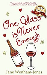 One Glass Is Never Enough - full length romance novel (English Edition)