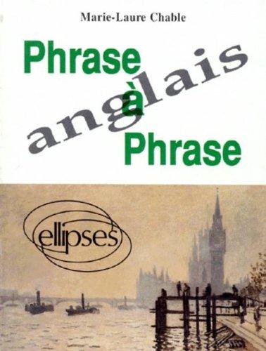 Phrase à phrase: Anglais