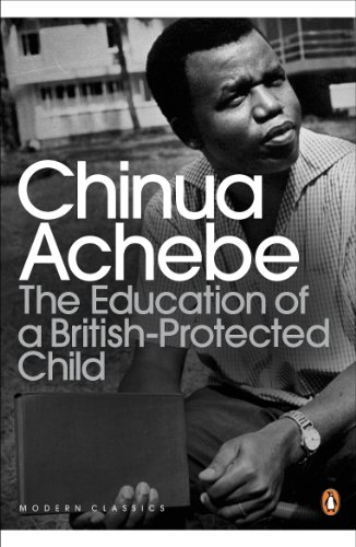 The Education of a British-Protected Child (Penguin Modern Classics) (English Edition)