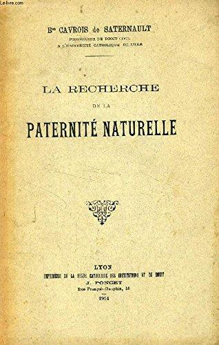 LA RECHERCHE DE LA PATERNITE NATURELLE (TIRE A PART)
