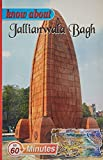 Know About Jallianwala Bagh (Know About Series)