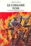 le corsaire noir et autres romans exotiques
