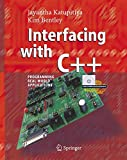 Interfacing with C++: Programming Real-World Applications