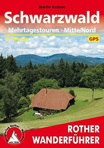 Schwarzwald Mehrtagestouren Mitte/Nord: 11 Touren. Mit GPS-Daten (Rother Wanderführer)