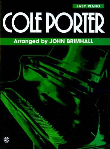 Cole Porter: Easy Piano (Brimhall Composer Series) by Cole Porter (1996-07-01)