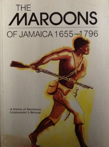 The Maroons of Jamaica by Mavis Campbell (1988-11-02)