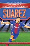 Suarez (Ultimate Football Heroes) - Collect Them All!