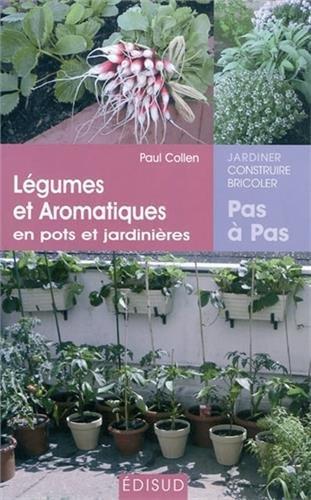 Lgumes et aromatiques en pots et jardinires