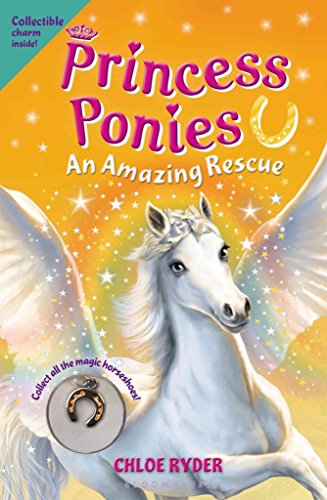 [(Princess Ponies 5: An Amazing Rescue)] [By (author) Chloe Ryder] published on (January, 2015)