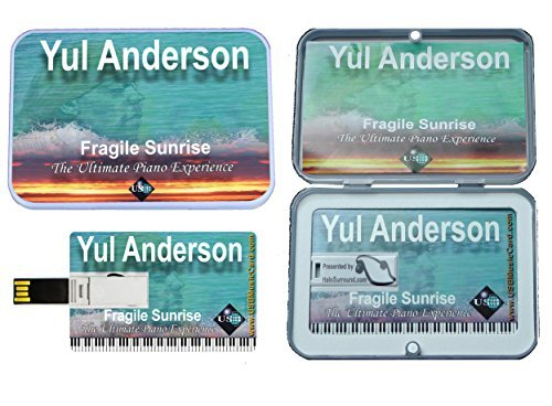 Yul Anderson Fragile Sunrise [USB Music Card] Release 2015. Bonus Materials Incl: 7GB Free Space, 13 Extra Songs, Music Notes, Bio, 4 Short Films by Yul Anderson (2015-08-03) -