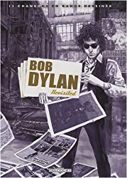 Bob Dylan : Revisited