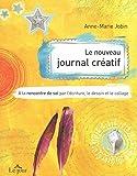 Telecharger Livres LE NOUVEAU JOURNAL CREATIF (PDF,EPUB,MOBI) gratuits en Francaise