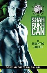 Shah Rukh Can (English Edition)