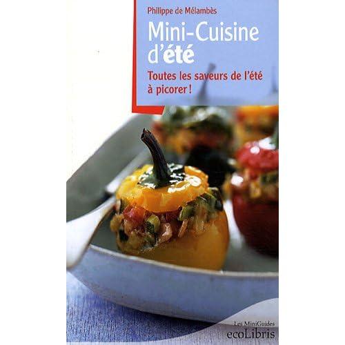 Mini-Cuisine d'été : Toutes les saveurs de l'été à picorer !