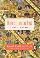 Thunder From The East: Portrait of a Rising Asia by Nicholas D. Kristof (2000-11-19)