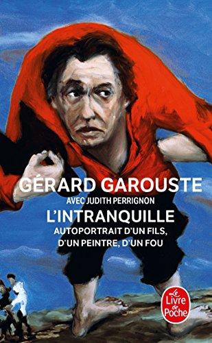 L'Intranquille par Gérard Garouste