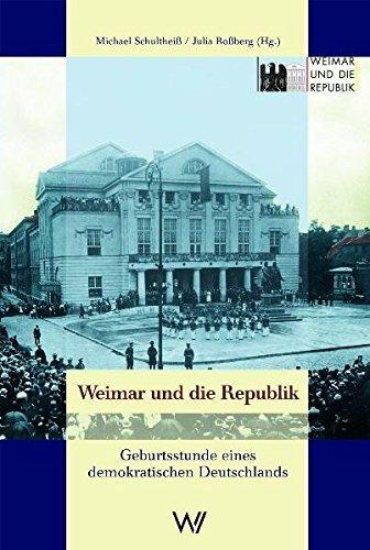 Weimar und die Republik. Geburtsstunde eines demokratischen Deutschlands by Bernd Buchner (2009-02-01)