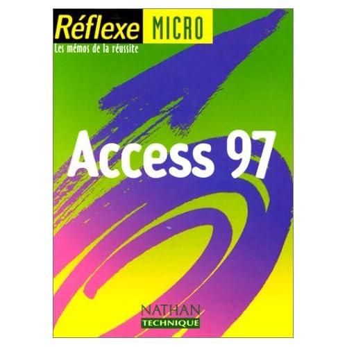 Access 97 by Monique Langlet (2000-04-21)