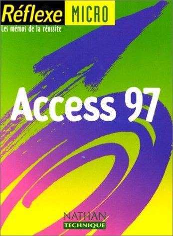 Access 97 by Monique Langlet (2000-04-21) par Monique Langlet