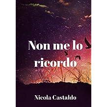 Non me lo ricordo (Italian Edition)