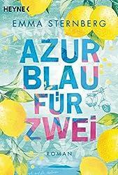 Azurblau für zwei: Roman