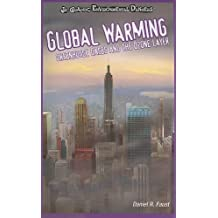 Global Warming: Greenhouse Gases and the Ozone Layer (JR. Graphic Environmental Dangers)